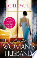 Another Woman's Husband: From the #1 bestselling author of The Secret Wife a sweeping story of love and betrayal behind the Crown Pdf/ePub eBook