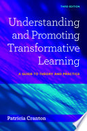 Understanding and Promoting Transformative Learning