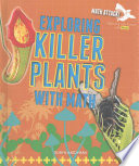 Exploring Killer Plants With Math