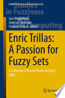 Enric Trillas  A Passion for Fuzzy Sets