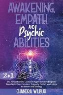 Awakening Empath Psychic Abilities 2 Books In 1