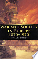 War and Society in Europe  1870 1970