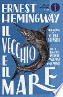 Il vecchio e il mare by Ernest Hemingway