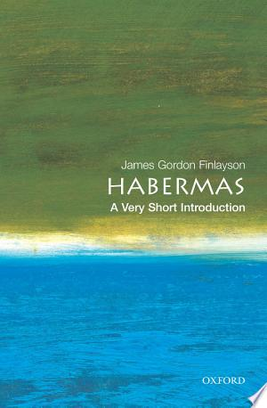 Habermas: A Very Short Introduction - ISBN:9780191578236