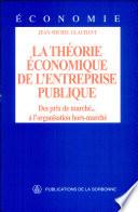 illustration La théorie économique de l'entreprise publique, Des prix de marché... à l'organisation hors-marché