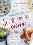 Tina Nordstr  m s Scandinavian Cooking