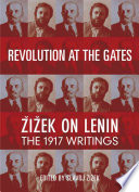 Revolution at the Gates A Selection of Writings from February to October 1917