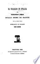 Il viaggio in Italia di Teodoro Hell  pseud   sulle orme di Dante