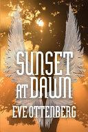 Sunset at Dawn Book PDF