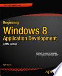 Beginning Windows 8 Application Development   XAML Edition