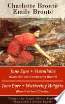download ebook jane eyre + sturmhöhe (klassiker von geschwister brontë) / jane eyre + wuthering heights (bronte sisters' classics) - zweisprachige ausgabe (deutsch-englisch) / bilingual edition (german-english) pdf epub