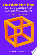 Outside the Box  Rethinking ADD ADHD in Children and Adults Book PDF