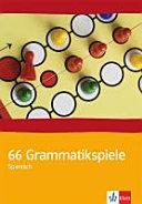 66 Grammatikspiele Spanisch