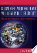 Global Population Health and Well  Being in the 21st Century
