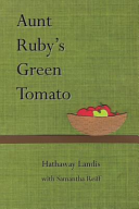 Aunt Ruby s Green Tomato