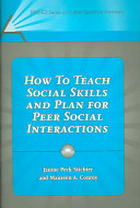 How to Teach Social Skills and Plan for Peer Social Interactions