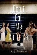 Don t Call Me Kit Kat