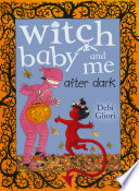 Witch Baby and Me After Dark