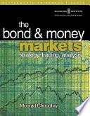 Bond and Money Markets  Strategy  Trading  Analysis