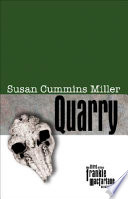 Quarry When The Remains Of Her
