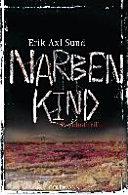 Narbenkind   Band 2 der  Victoria Bergman Trilogie    Psychothriller
