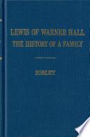 Lewis of Warner Hall