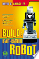 Build A Remote Controlled Robot