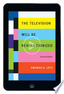 The Television Will Be Revolutionized  Second Edition