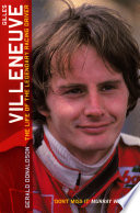 Gilles Villeneuve  The Life of the Legendary Racing Driver