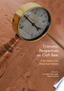 Economic Perspectives On Craft Beer : around the world. microbrewery, brewpub,...