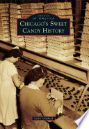 Chicago s Sweet Candy History