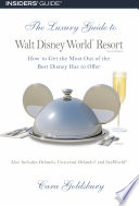 The Luxury Guide to Walt Disney World Resort