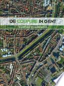 De Coupure in Gent. Scheiding en verbinding