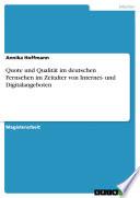 Quote und Qualität im deutschen Fernsehen im Zeitalter von Internet- und Digitalangeboten