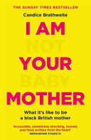 I Am Not Your Baby Mother Book PDF