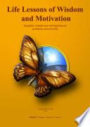 Life Lessons of Wisdom & Motivation - Volume I