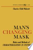 Man s Changing Mask