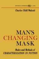 Man's Changing Mask