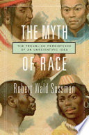 Ebook The Myth of Race Epub Robert W. Sussman Apps Read Mobile