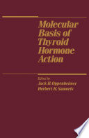 Molecular Basis of Thyroid Hormone Action