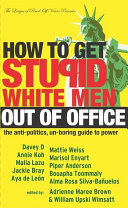 How to Get Stupid White Men Out of Office