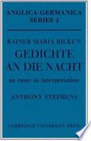 Rainer Maria Rilke s  Gedichte An Die Nacht