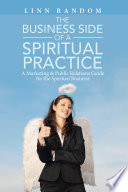 The Business Side Of A Spiritual Practice