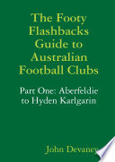 The Footy Flashbacks Guide to Australian Football Clubs Part One