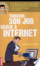 Trouver son job gr  ce    Internet
