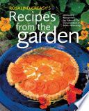 Rosalind Creasy's Recipes from the Garden
