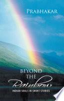 Beyond The Rainbow book