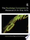 The Routledge Companion to Research in the Arts