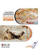 Sapere Storia. 1. Oriente Grecia Roma repubblicana