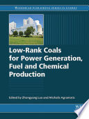 Low Rank Coals For Power Generation Fuel And Chemical Production book